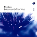 Messiaen : Quatuor pour la fin du temps [Quartet for the End of TIme]/Trio Fontenay
