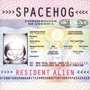 Resident Alien/Spacehog