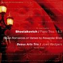 Shostakovich : Piano Trios 1 & 2, 7 Romances on Verses by Alexander Blok/Beaux Arts Trio