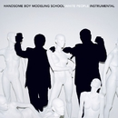 White People [Instrumental]/Handsome Boy Modeling School