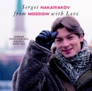 From Moscow with Love/Sergei Nakariakov, Andrei Boreyko & Jenaer Philharmonie