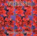 El Pueblo Guapeao/Veneno