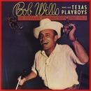 Tiffany Transcriptions, Vol. 1/Bob Wills and His Texas Playboys
