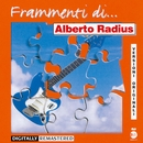Frammenti...di Alberto Radius/Alberto Radius