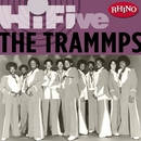 Rhino Hi-Five:  The Trammps/TRAMMPS