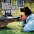In A Little While (Online Music)/Uncle Kracker