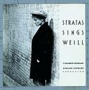 Stratas Sings Weill/Teresa Stratas