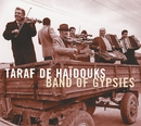 Band Of Gypsies/Taraf De Haidouks