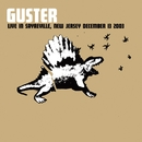 Live in Sayreville, NJ - 12/13/03/Guster