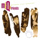 MJQ & Friends/The Modern Jazz Quartet