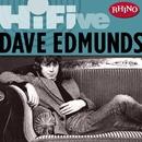 Rhino Hi-Five: Dave Edmunds/Dave Edmunds