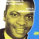 Soul Dressing/Booker T. & The MG's