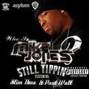 Still Tippin' (Explicit DMD Single)/Mike Jones