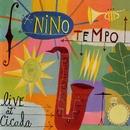 Live At Cicada/Nino Tempo