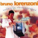 Sous Les Projecteurs - Les Champions De La Piste/Bruno Lorenzoni