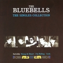 The Singles Collection/The Bluebells