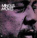 Mingus Moves/Charles Mingus