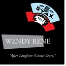 After Laughter (Comes Tears)/Wendy Rene (The Drapels)