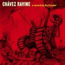 Chavez Ravine/Ry Cooder