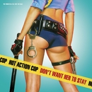 Don't Want Her To Stay (Online Music)/Hot Action Cop