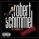 Unprotected/Robert Schimmel