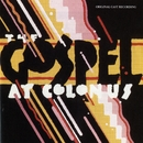 The Gospel At Colonus (Original Cast Recording)/The Gospel At Colonnus