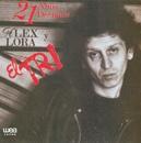 21 Años después Alex Lora y El Tri/El Tri