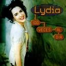 Cien Veces Al Día/Lydia