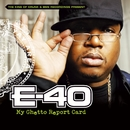 My Ghetto Report Card/E-40