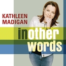 In Other Words (U.S. Amended Version)/Kathleen Madigan
