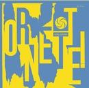 Ornette!/Ornette Coleman Trio