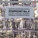 Shostakovich : Symphony No.4/Mstislav Rostropovich & National Symphony Orchestra
