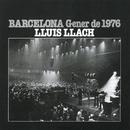 Barcelona Gener del 76 (internacional)/Lluis Llach