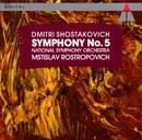 Shostakovich : Symphony No.5/Mstislav Rostropovich & National Symphony Orchestra