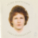 There's An Innocent Face/Curt Boettcher