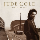 Start The Car/Jude Cole