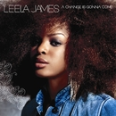 A Change Is Gonna Come (U.S. Release)/Leela James