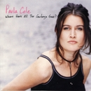 Where Have All The Cowboys Gone/Paula Cole