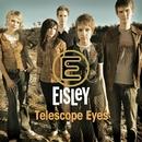 Telescope Eyes (DMD Maxi)/Eisley