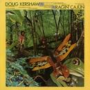 Rajin' Cajun/Doug Kershaw