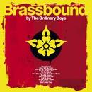 Brassbound - UK Standard version/The Ordinary Boys