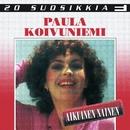 20 Suosikkia / Aikuinen nainen/Paula Koivuniemi