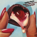 That Is Why You're Overweight/Eddie Harris