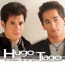 Os Corações Não São Iguais/Hugo & Tiago