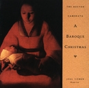 A Baroque Christmas/Joel Cohen / The Boston Camerata