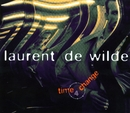 Time 4 Change/Laurent De Wilde
