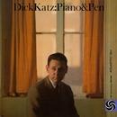 Piano & Pen/Dick Katz