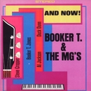 And Now!/Booker T. & The MG's