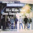 Manassas/Stephen Stills