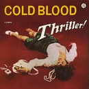 Thriller!/Cold Blood